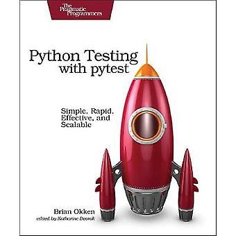 بيثون الاختبار مع بيتيست-بسيطة--السريع--فعالة-وقابلة للتطوير