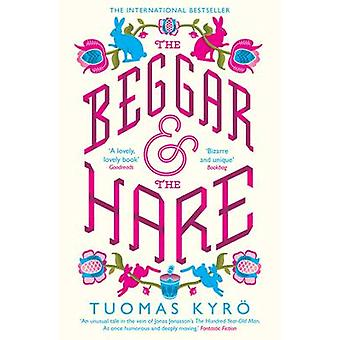 the Beggar and the Hare by Tuomas Kyro - 9781780722313 Book