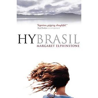 Hy Brasil (Main) by Margaret Elphinstone - 9781841954110 Book