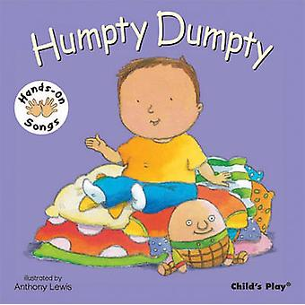 Humpty Dumpty - BSL (British Sign Language) by Anthony Lewis - 9781846