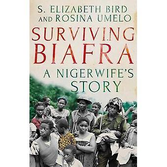 Überlebenden Biafra - eine Nigerwife Geschichte von Überlebenden Biafra - ein Nigerwif