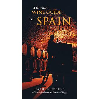 Traveller's Wine Guide to Spain by Desmond Begg - 9781907973031 Book