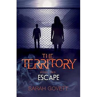 Territory - Escape - No 2 by Sarah Govett - 9781910080467 Book