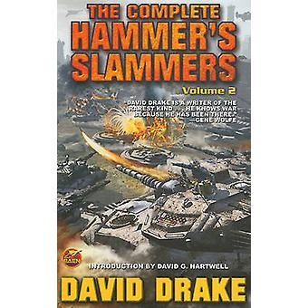 The Complete Hammer's Slammers - v. 2 by David Drake - 9781439133347 B