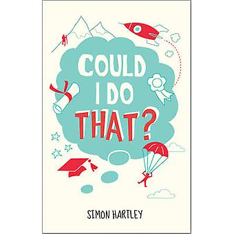 Could I Do That? by Simon Hartley - 9780857084804 Book