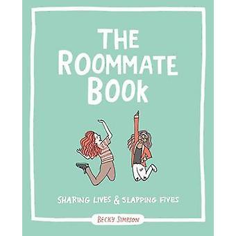 Rumskompis boken - dela liv och dunka femmor av Becky Murphy S