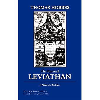 The Essential Leviathan - A Modernized Edition by Thomas Hobbes - 9781