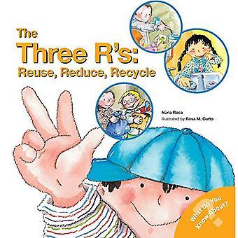 De tre R:: återanvända, minska, återanvända (vad vet du om? Böcker)
