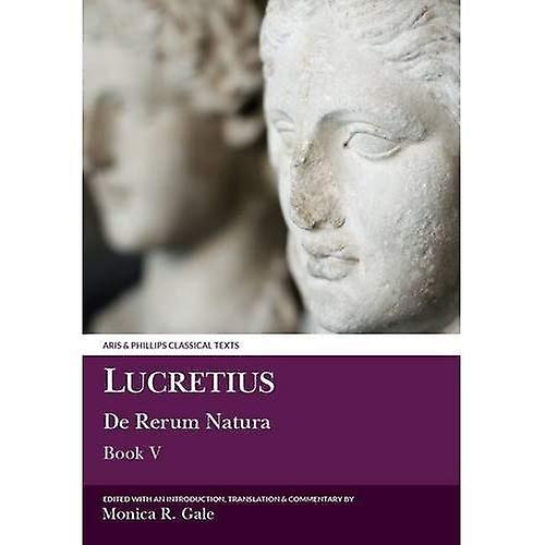 De Rerum Natura  Bk. 5 (Classical Texts)