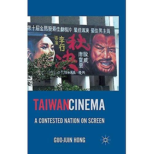 Taiwan Cinema  A Contested Nation on Screen