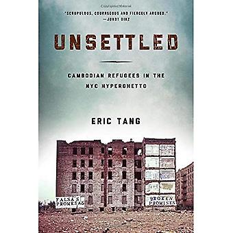 Unsettled (Asian American History & Culture)
