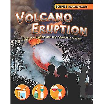Éruption du volcan! -Explorer les matériaux et utiliser la science pour survivre (aventures de Science)
