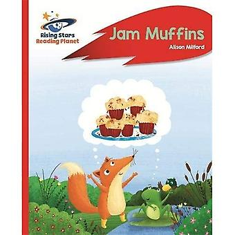 Reading Planet - Jam Muffins - Red A: Rocket Phonics (Rising Stars Reading Planet)