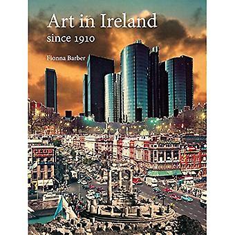 Art in Ireland Since 1910