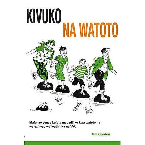 Kivuko cha Watoto: Mafunzo jeuzi kwa watoto na walezi � walio athirika na VVU