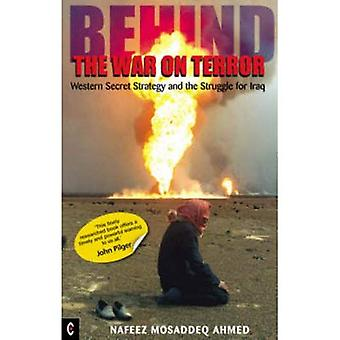 Behind the War on Terror: Western Secret Strategy and the Struggle for Iraq