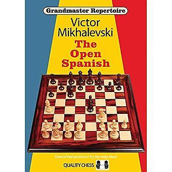 Grandmaster Repertoire 13: The Open Spanish