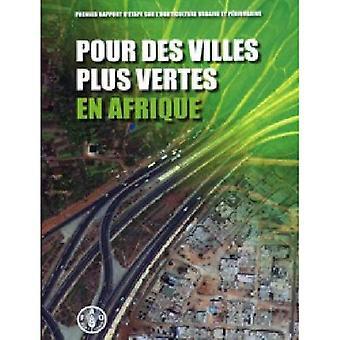 Pour Des Villes Plus Vertes En Afrique
