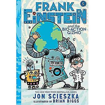 Frank Einstein and the Bio-Action Gizmo (Frank Einstein Series #5): Book Five (Frank Einstein)
