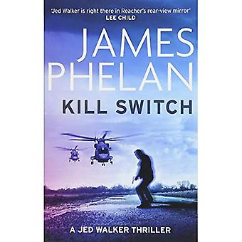 Kill Switch (Jed Walker)