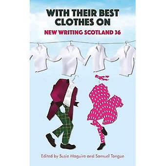With Their Best Clothes On: New Writing Scotland 36 (New Writing Scotland)