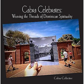 Cabra Celebrates: Weaving the Threads of Dominican Spirituality