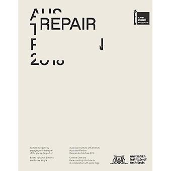 Repair: Australian Pavilion,� 16th International Architecture Exhibition, La Biennale Di Venezia 2018