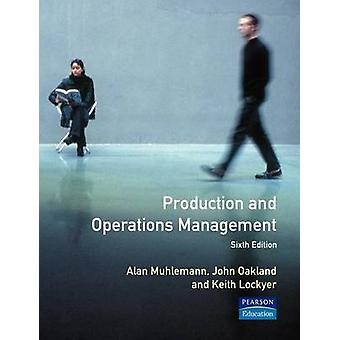 Production and Operations Management by Muhlemann & A. P.