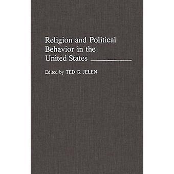 Religie en politieke probleem in de Verenigde Staten door Jelen & Ted G.