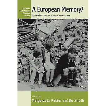 Ett europeiskt minne ifrågasatte historier och politik minnesdag av Pakier & Ma Gorzata