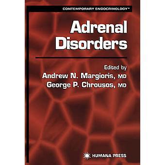 Adrenal Disorders by Margioris & Andrew N.
