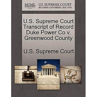 U.S. Supreme Court Transcript of Record Duke Power Co v. Greenwood County by U.S. Supreme Court