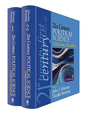 21st Century Political Science A Reference Handbook by Ishiyama & John T