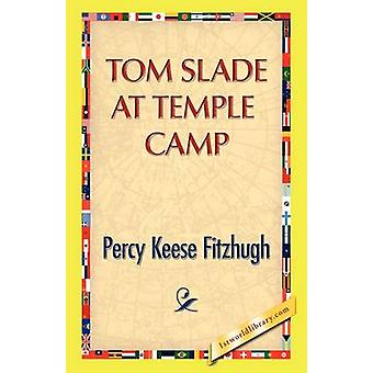 Tom Slade at Temple Camp by Fitzhugh & Percy K.