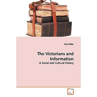 The Victorians and Information by Weller & Toni