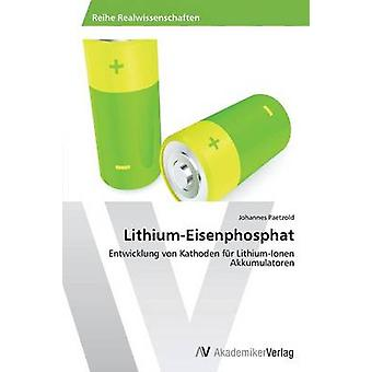 LithiumEisenphosphat by Paetzold Johannes
