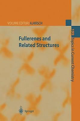 Fullerenes and Related Structures by Andreas Hirsch