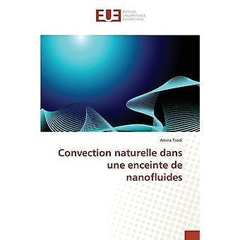 Convection naturelle dans une enceinte de nanofluides by Trodi Amira