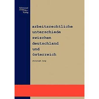 Arbeitsrechtliche Unterschiede zwischen Deutschland und Österreich par Lang & Christoph