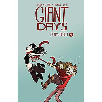 Giant Days - Extra Credit by Giant Days - Extra Credit - 9781684152223