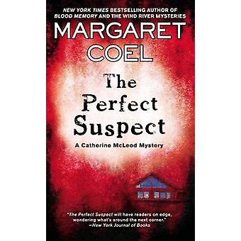 The Perfect Suspect by Margaret Coel - 9780425251546 Book