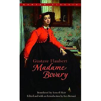 Madame Bovary by Gustave Flaubert - 9780553213416 Book