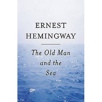 The Old Man and the Sea by Ernest Hemingway - 9780684801223 Book