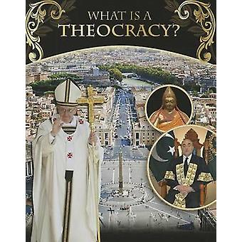What is a Theocracy? by Sarah B Boyle - 9780778753261 Book