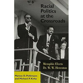 Racial Politics at Crossroads - Memphis Elects Dr. W W Hherenton by Ma