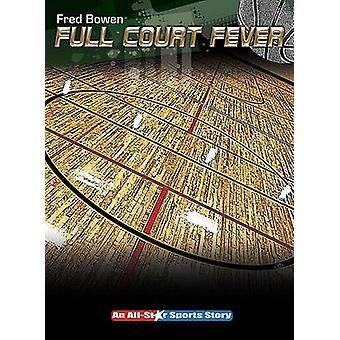Full Court Fever by Fred Bowen - 9781561455089 Book