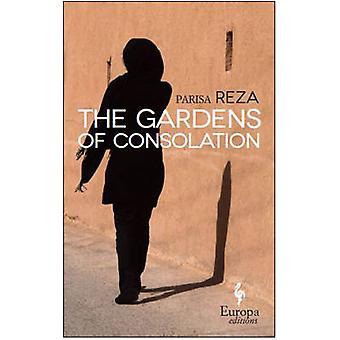 The Gardens of Consolation by Adriana Hunter - Parisa Reza - 97816094