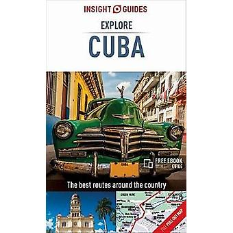 Insight Guides Explore Cuba by Insight Guides - 9781786716637 Book