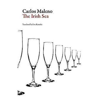 The Irish Sea by Carlos Maleno - 9781943150144 Book
