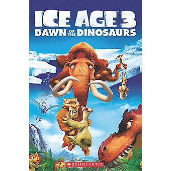 Ice Age 3  Dawn of the Dinosaurs by Nicole Taylor